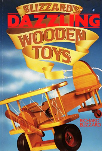 9780806966144: Blizzard's Dazzling Wooden Toys