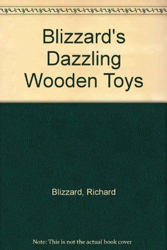 9780806966144: Blizzard's Dazzling Wooden Toys