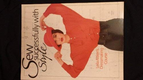 9780806966342: Sew Successfully With Style: Leila Aitken's Dressmaking Course