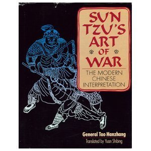 Sun Tzu's Art of War: The Modern Chinese Interpretation (0806966386) by Tao, Hanzhang; Shibing, Yuan