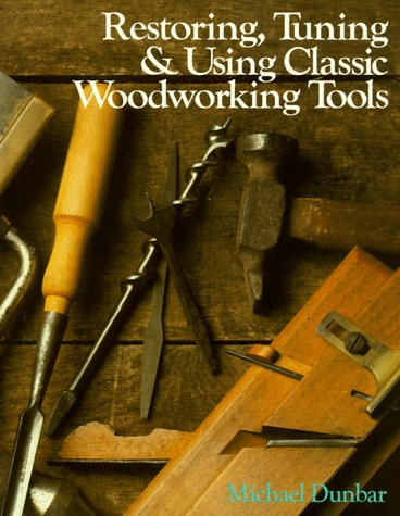 9780806966700: Restoring Tuning & Using Classic Woodworking Tools