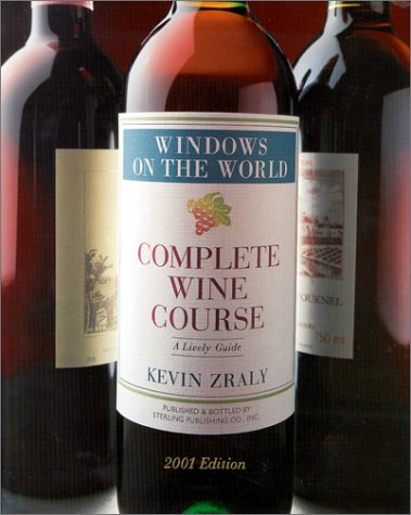 9780806966991: Windows on the World 2001: Complete Wine Course