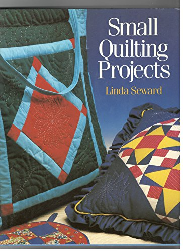 Small Quilting Projects (0806967404) by Linda Seward