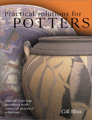 Practical Solutions for Potters : 465 Questions: Emmanuel Cooper; Gill