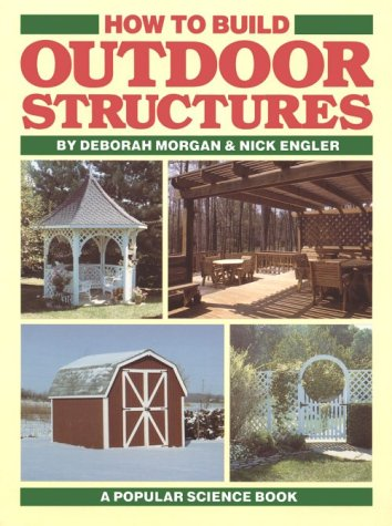 9780806967424: How to Build Outdoor Structures