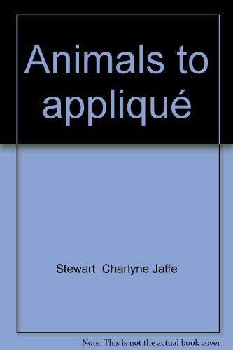 9780806967615: Animals to applique