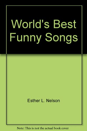 9780806967714: World's Best Funny Songs