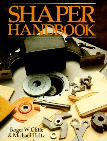 9780806967981: Shaper Handbook