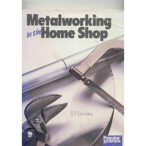 9780806968148: Metalworking in the Home Shop: Tools, Techniques, Projects