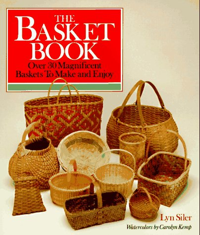9780806968308: The Basket Book: Over 30 Magnificent Baskets To Make and Enjoy