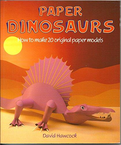 9780806968902: Paper Dinosaurs: How to Make 20 Original Paper Models