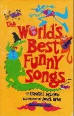 World's Best Funny Songs: Nelson, Esther L.