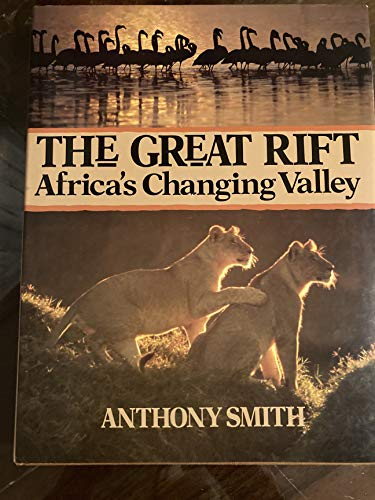 9780806969060: The Great Rift: Africa's Changing Valley