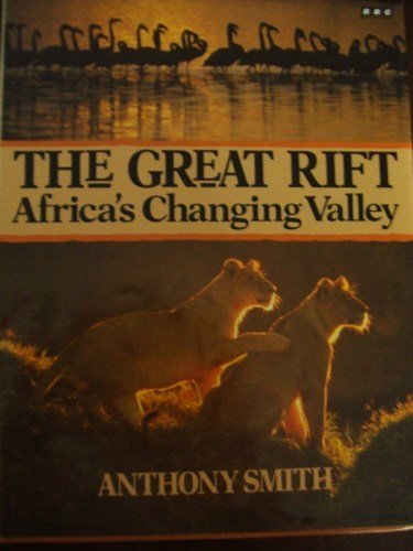 9780806969077: The Great Rift: Africa's Changing Valley