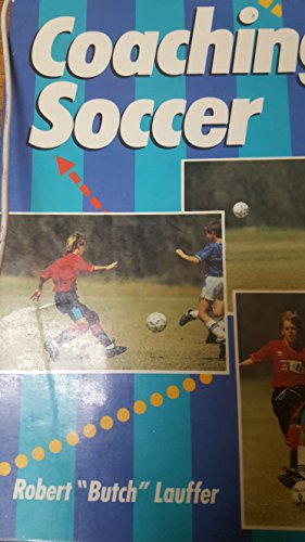 9780806969237: Coaching Soccer