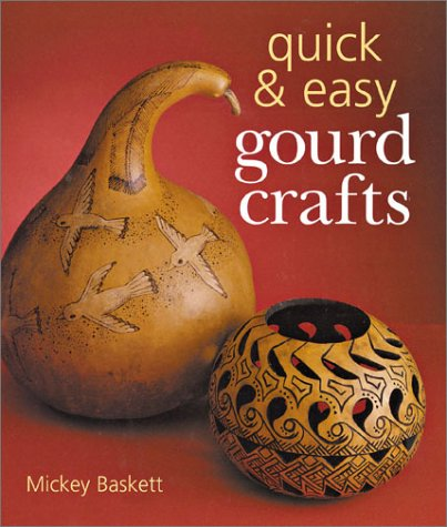 9780806969398: Quick & Easy Gourd Crafts