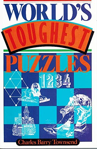 World's Toughest Puzzles: Townsend, Charles Barry