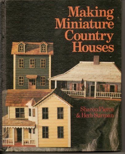 9780806969855: Making Miniature Country Houses