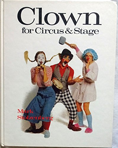9780806970349: Clown for Circus and Stage