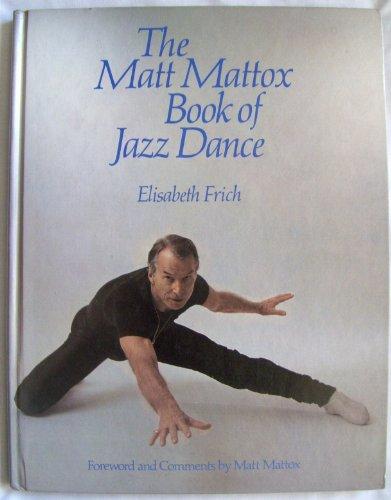 9780806970486: The Matt Mattox Book of Jazz Dance