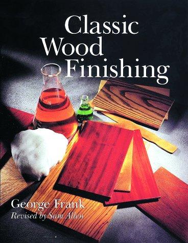 9780806970639: Classic Wood Finishing
