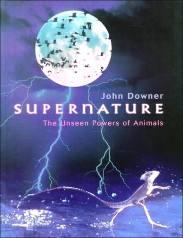 9780806971346: Supernature: The Unseen Powers of Animals