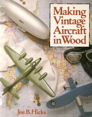 9780806972121: Making Vintage Aircraft in Wood