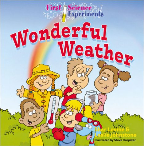 9780806972497: First Science Experiments: Wonderful Weather