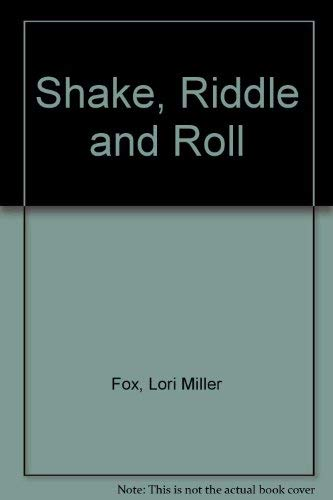 Shake, Riddle and Role: Lori Miller Fox;