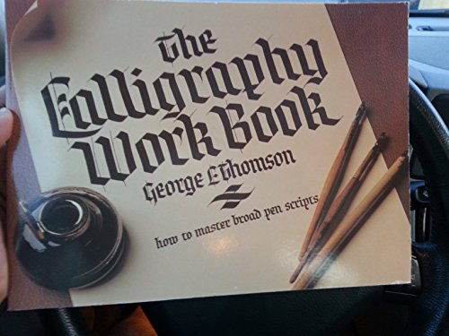 The Calligraphy Work Book: Thomson, George L.