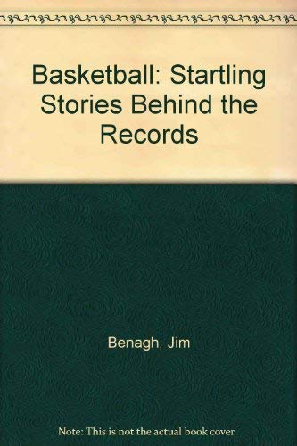 9780806972923: Basketball: Startling Stories Behind the Records