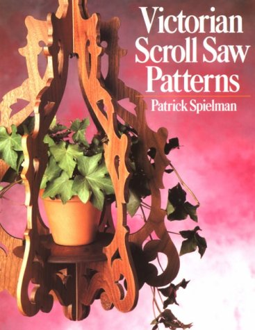 Victorian Scroll Saw Patterns (0806972947) by Patrick Spielman