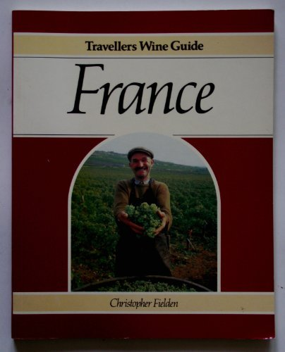 9780806973135: The Travellers' Wine Guide: France