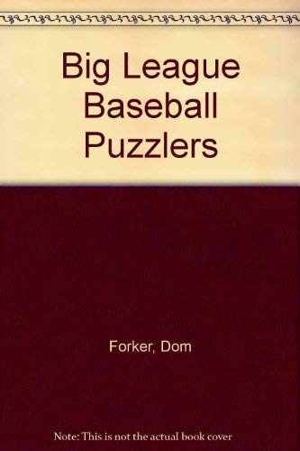 Big League Baseball Puzzlers: Forker, Dom