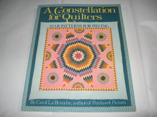 9780806973463: A Constellation for Quilters: Star Patterns for Piecing