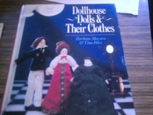 9780806973692: Dollhouse Dolls and Their Clothes