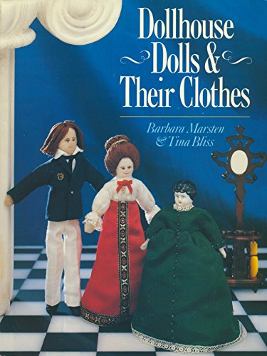 9780806973708: Dollhouse Dolls and Their Clothes