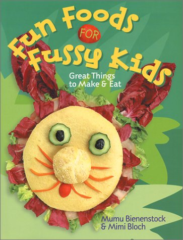 9780806973739: Fun Foods For Fussy Kids: Great Things to Make & Eat