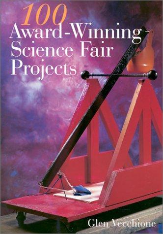 9780806973777: 100 Award-Winning Science Fair Projects