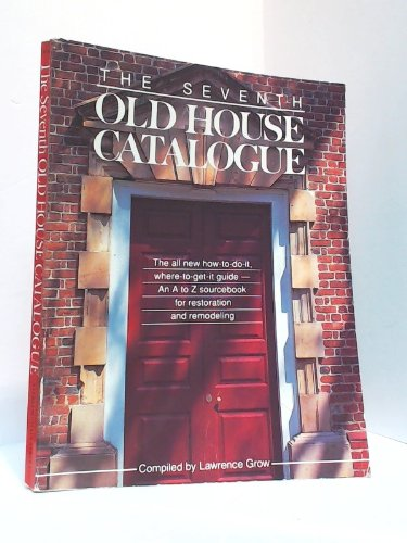 9780806974361: The Seventh Old House Catalogue