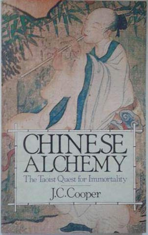 9780806974460: Chinese Alchemy: The Taoist Quest for Immortality