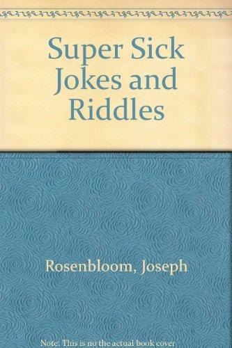 Super Sick Jokes and Riddles: Joseph Rosenbloom, Sanford