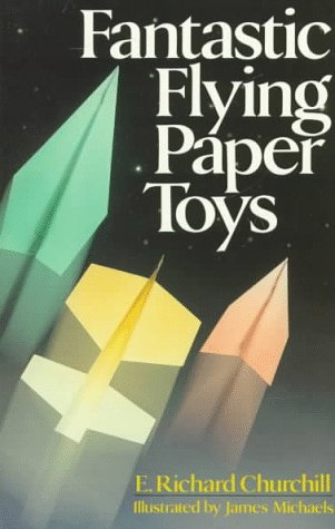 9780806974606: Fantastic Flying Paper Toys