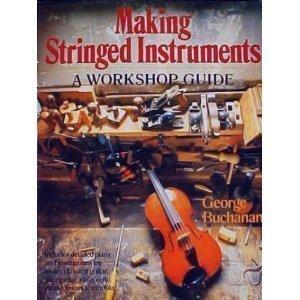 9780806974644: Making Stringed Instruments: A Workshop Guide