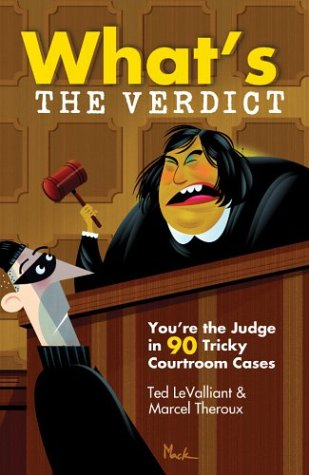 9780806974668: What's The Verdict?: You're the Judge in 90 Tricky Courtroom Quizzes