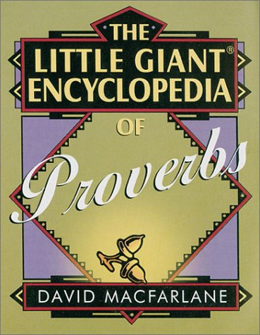 9780806974897: The Little Giant Encyclopedia of Proverbs