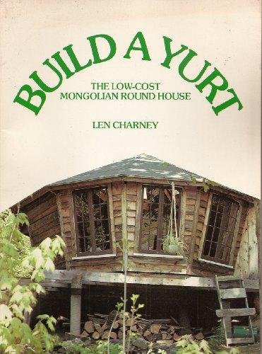 9780806975184: Build a Yurt