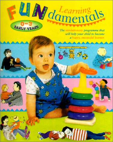 Learning Fundamentals 0-3 Early Years: Colin Rose