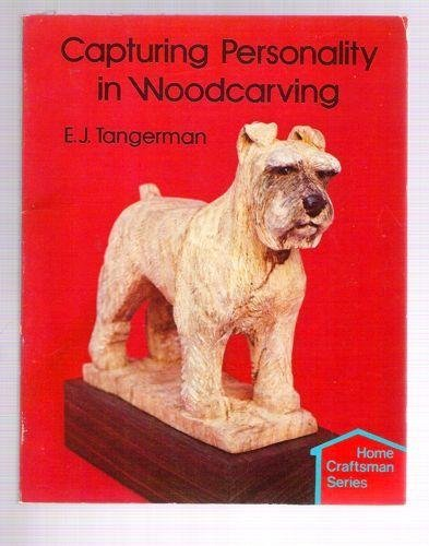 9780806975306: Capturing Personality in Woodcarving (Home craftsman series)