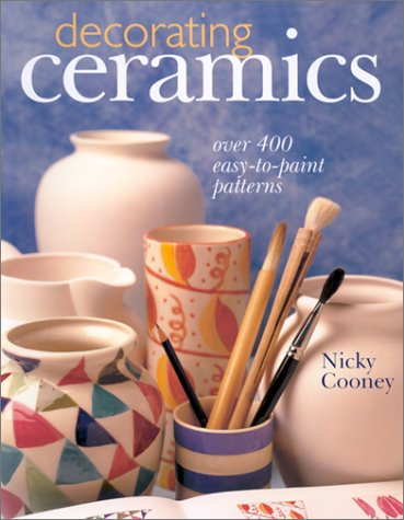 9780806975658: Decorating Ceramics: Over 400 Easy-To-Paint Patterns